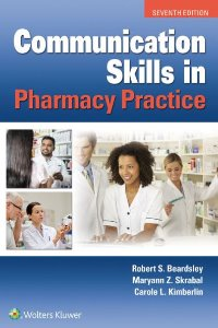Communication Skills in Pharmacy Practice ,7/e