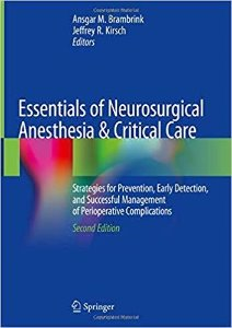 Essentials of Neurosurgical Anesthesia & Critical Care,2/e