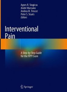 Interventional Pain: A Step-by-Step Guide for the FIPP Exam
