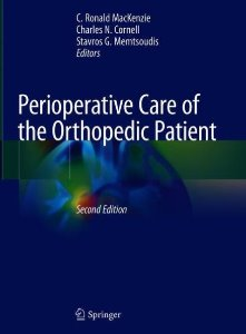 Perioperative Care of the Orthopedic Patient ,2/e