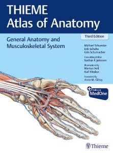 General Anatomy and Musculoskeletal System (THIEME Atlas of Anatomy),3/e