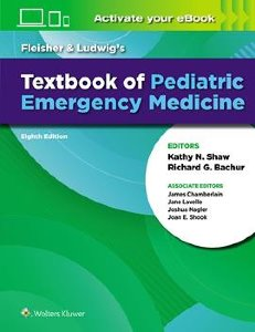 Fleisher & Ludwig's Textbook of Pediatric Emergency Medicine ,8/e