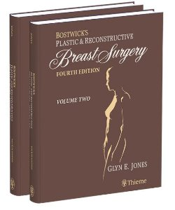 Bostwick's Plastic and Reconstructive Breast Surgery,4/e