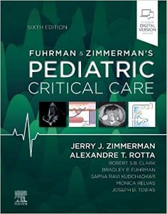 Fuhrman and Zimmerman's Pediatric Critical Care,6/e