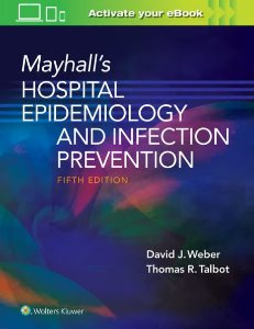 Mayhall's Hospital Epidemiology and Infection Prevention,5/e
