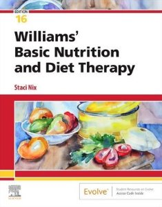 Williams' Basic Nutrition & Diet Therapy,16/e