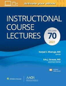 Instructional Course Lectures: Volume 70 Print + Ebook with Multimedia