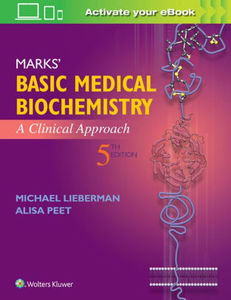 Marks' Basic Medical Biochemistry: A Clinical Approach,5/e