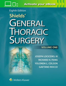 Shields' General Thoracic Surgery,(2Vols)8/e