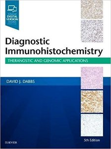 Diagnostic Immunohistochemistry: Theranostic and Genomic Applications,5/e