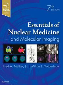 Essentials of Nuclear Medicine and Molecular Imaging,7/e