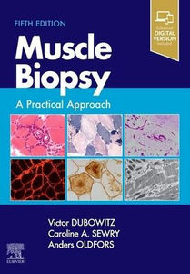 Muscle Biopsy: A Practical Approach ,5/e