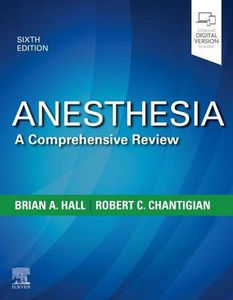 Anesthesia: A Comprehensive Review, 6/e