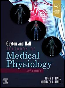 Guyton and Hall Textbook of Medical Physiology,14/e