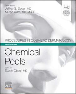 Procedures in Cosmetic Dermatology Series: Chemical Peels,3/e